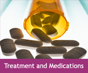 Treatment and Medications